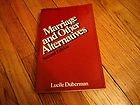 Marriage Other Alternative, Duberman, Lucille, 0030383366