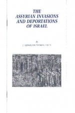 Assyrian Invasions and Deportations of Israel, The