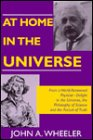 At Home in the Universe (Masters of Modern Physics) John Archibald Wheeler