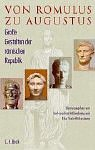 Von Romulus zu Augustus: Große Gestalten der römischen Republik