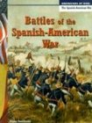 Battles of the Spanish-American War, Diane Smolinski and Henry Smolinski, 1403431523