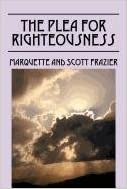 Book The Plea for Righteousness by Scott Frazier (2011-08-29)