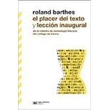 PLACER DEL TEXTO, EL - LA LECCION INAUGURAL: ROLAND BARTHES: 9789876290449: Amazon.com: Books