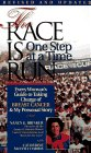 The Race is Run One Step at a Time: Every Woman's Guide to Taking Charge of Breast Cancer and My Personal Story