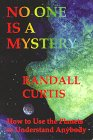 No One Is a Mystery, Randall Curtis, 0964445956