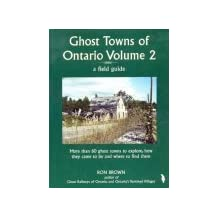 Ghost Towns of Ontario II