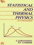 Statistical and Thermal Physics : An Introduction, Lokanathan, S. and Gambhir, R. S., 812030585X