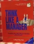 img - for Think Like A Manager book / textbook / text book