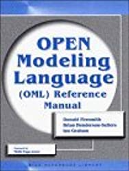 OPEN Modeling Language (OML) Reference Manual (SIGS Reference Library) by Donald Firesmith (1998-03-28)