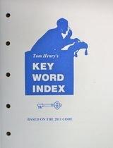 Tom Henrys Key Word Index Based on the 2011 Code