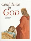 Confidence in God, Dietrich Von Hildebrand, 0918477565