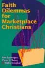 img - for Faith Dilemmas for Marketplace Christians: A Resource for Small Groups book / textbook / text book