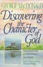 Discovering the Character of God by Bethany House Pub