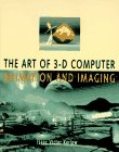 The Art of 3-D Computer Animation and Imaging, Issac V. Kerlow, 0442018967