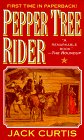 Pepper Tree Rider, Jack Curtis, 0843942703