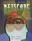 Webheads' Guide to Netscape, Brent Heslop and Angell David, 0679768920