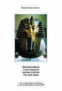 Bad Schwalbach, Lord Carnarvon und das Grab des Tut-ench-Amun.