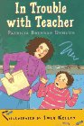 In Trouble with Teacher, Patricia B. Demuth, 0525452869