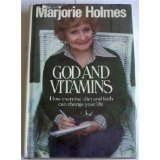 God and Vitamins, Marjorie Holmes, 0380569949