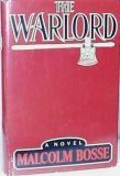 The Warlord, Malcolm J. Bosse, 0671443321