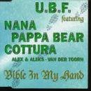 (United Booya Family Featuring Nana , Pappa Bear , Toni Cottura , Alexandra Prince & Aleksandra Jovanovic o Jan van der Toorn - Bible In My Hand - Universal - UMD 70324)