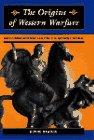 The Origins of Western Warfare, James D. Dawson, 081332940X