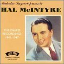 Hal McIntyre: The Issued Recordings: 1941-1947