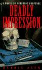 Deadly Impression, Dennis Asen, 0553575155