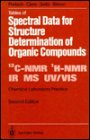 Tables of Spectral Data for Structure Determination of Organic Compounds, Pretsch, Ernoe and Clerc, Thomas, 3540512020