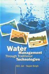 Water Management Through Traditional Technologies
