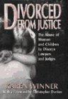 Divorced from Justice, Karen Winner, 0060391847