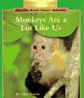 Monkeys Are a Lot Like Us, Allan Fowler, 0516060406