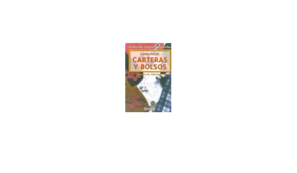 Como hacer carteras y bolsos/ How to Make Wallets and Pocketbooks (Spanish Edition): Rosaura M. Albarracin: 9789875202351: Amazon.com: Books