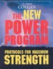 New Power Program: Protocols For Maximum Strength