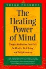 By Tulku Thondup The Healing Power of Mind: Simple Meditation Exercises for Health, Well-Being & Enlightenment (1st First Edition) [Hardcover] (The Healing Power Of Mind Tulku Thondup)