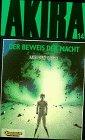 Akira, Bd.14, Der Beweis der Macht Taschenbuch – 1997 Katsuhiro Otomo Carlsen 3551711747 MAK_GD_9783551711748