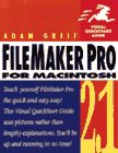FileMaker Pro 2.1 for Macintosh : Visual QuickStart Guide, Greif, Adam, 1566091233