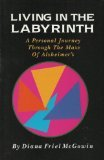 Living in the Labyrinth, Diane F. McGowin, 0943873185