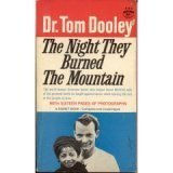 The Night They Burned the Mountain, Thomas A. Dooley and Tom Dooley, 0451086813