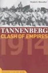 Tannenberg: Clash of Empires, 1914 (Cornerstones of Military History)