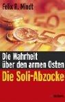 Die Soli-Abzocke: Die Wahrheit über den armen Ost...