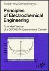 Principles of Electrochemical Engineering, Ewald Heitz and Gerhard Kreysa, 0895732033