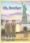 Oh, Brother, Arthur Yorinks, 0374355991