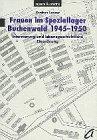Frauen im Speziallager Buchenwald 1945-1950 Broschiert – 1996 Gudrun Lenzer Agenda Verlag 3929440814 MAK_GD_9783929440812