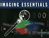 Imaging Essentials, Cohen, Luanne Seymour and Wendling, Tanya, 1568300514