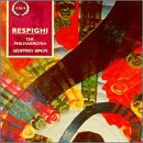 Ottorino Respighi: The Ballad of  the Gnomes / Adagio with Variations for Cello & Orchestra / Three Botticelli Pictures / Suite in G major for Strings & Organ - The Philharmonia / Geoffrey Simon