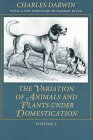 The Variation of Animals and Plants under Domestication, Darwin, Charles, 0801858674