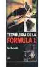 Descargar Libro Tecnologia De La Formula 1 Nigel Macknight