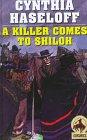 A Killer Comes to Shiloh, Cynthia Haseloff, 0754080072