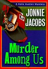 Murder Among Us: A Kate Austen Mystery - Jonnie Jacobs